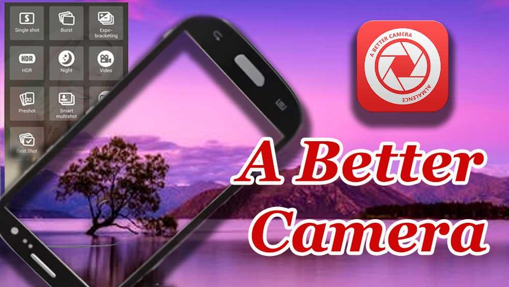 Better Camera