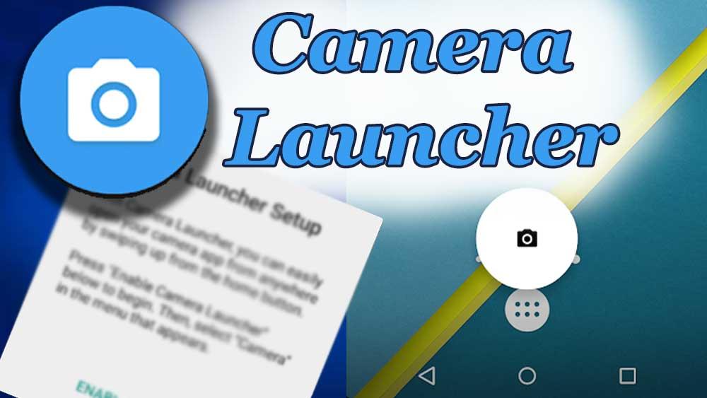 Camera Launcher